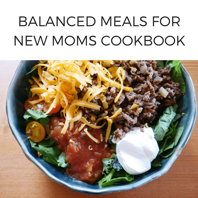 BALANCED MEALS FOR NEW MOMS